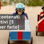 #015 Creare contenuti competitivi [5 regole per farlo]