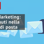 #25 Email Marketing: i contenuti nella tua casella di posta