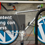 #26 Fare Content Marketing con WordPress