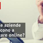 Perché le aziende non riescono a comunicare online? [Video]