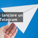 #056 Come ho lanciato da zero un canale Telegram senza Chatbot