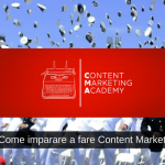 #067 Come imparare a fare Content Marketing [Academy]